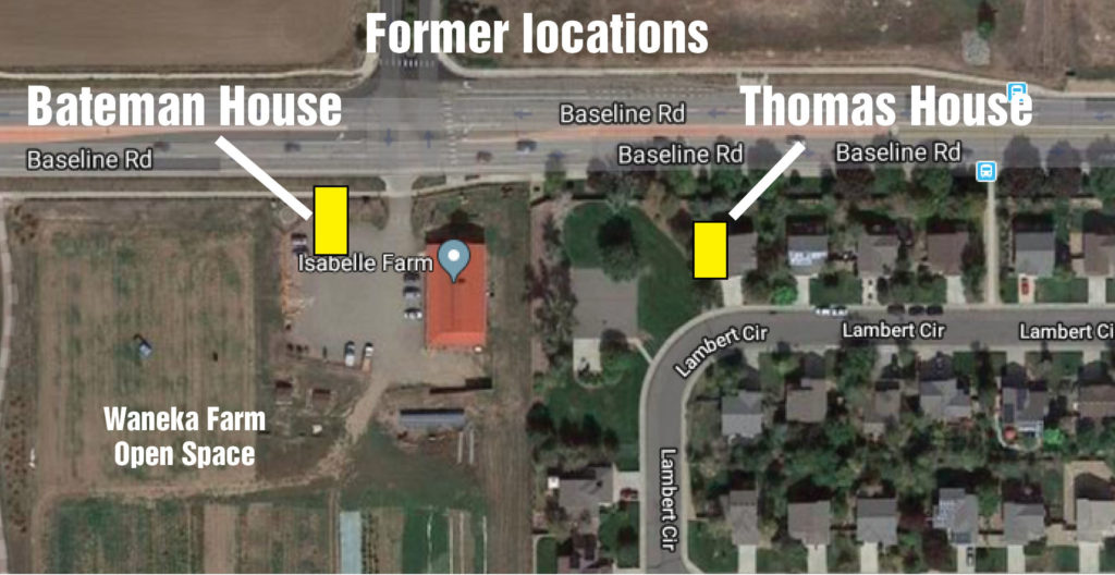Original locations of the Thomas House and Bateman House, about 1/4 mile west of the intersection of Baseline Road and U.S. Highway 287 in Lafayette, Colo.